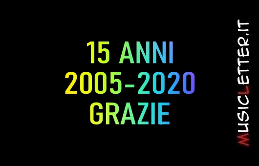 Musicletter.it: 15 anni di recensioni, interviste, notizie e streaming | 2005-2020