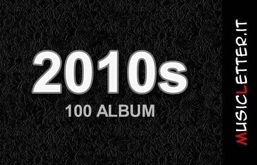 100 album degli anni 2010