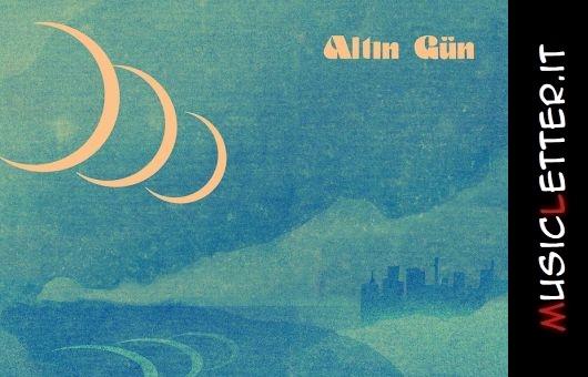 Gece è il nuovo album degli olandesi Altin Gun