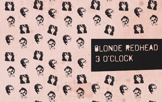 blonde-redhead-3-o-clock.jpg