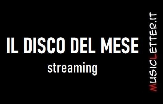 Gennaio 2020: il disco del mese | Streaming