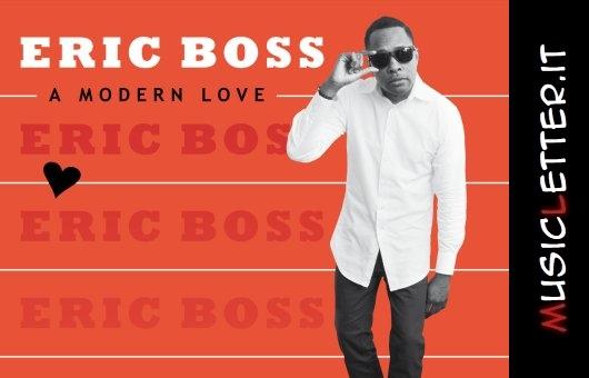 Eric Boss - A Modern Love, 2019 | Recensione