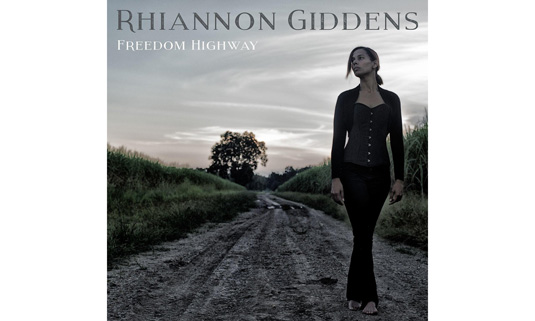 freedom-highway-by-rhiannon-giddens.jpg