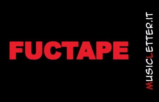 Fuctape: omonimo album d'esordio del collettivo di stanza a Toronto