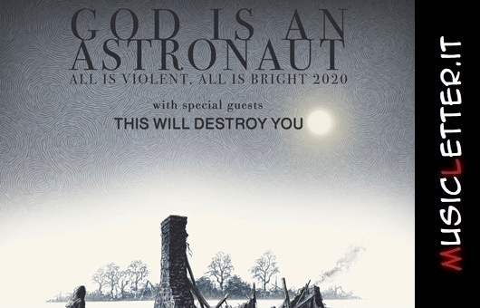 Rock in Roma 2020: God is an Astronaut e This Will Destroy You