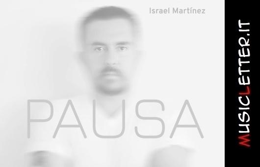 Nuovo disco per il messicano Israel Martínez