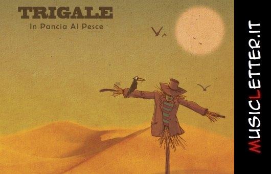 Trigale - In pancia al pesce, 2018 | Recensione + streaming