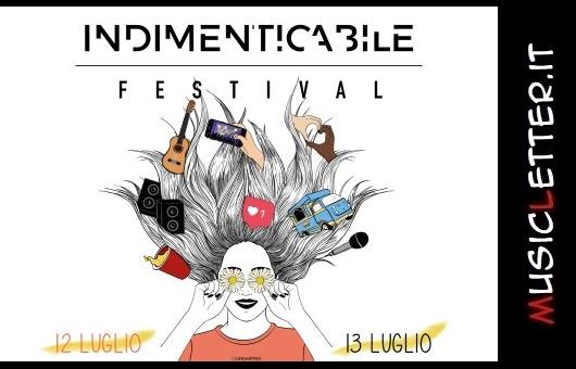 Indimenticabile Festival: a Bologna il 12 e 13 luglio 2019