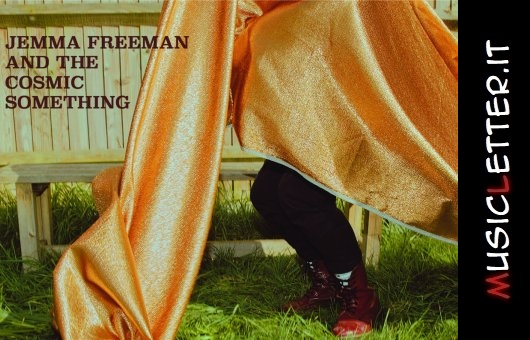L'album di debutto di Jemma Freeman and the Cosmic Something