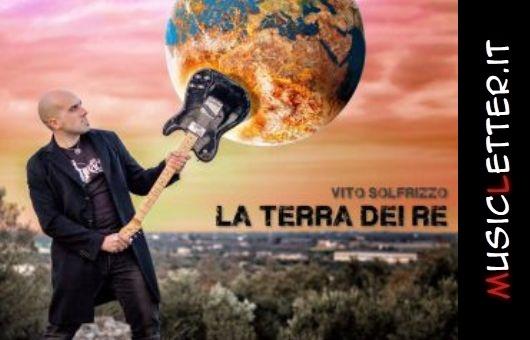 Vito Solfrizzo - La terra dei Re, 2019 | Recensione