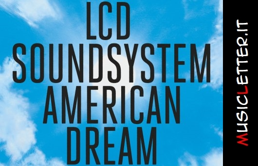 lcd-soundsystem-american-dream.jpg