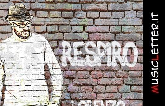 Lorenzo Santangelo con il nuovo EP Respiro