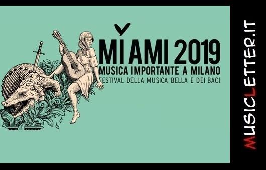 Anche Coma_Cose e Luca Carboni al MI AMI Festival 2019
