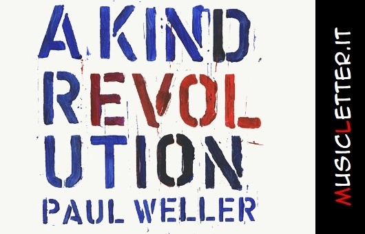 paul-weller-a-kind-revolution.jpg