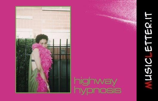 Sneaks: il nuovo album Highway Hypnosis in streaming integrale