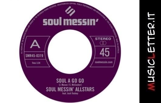 Soul a Go Go, il 45 giri di debutto degli australiani Soul Messin' Allstars