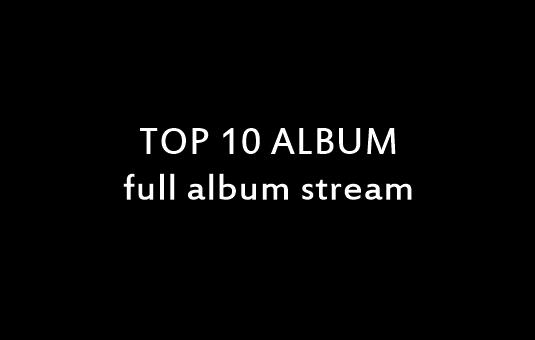top-10-full-album-stream.jpg