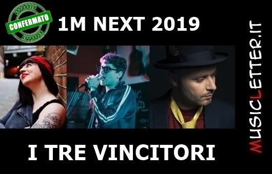 La giuria di qualità conferma i tre vincitori del contest 1MNEXT 2019: I Tristi, Margherita Zanin e Giulio Wilson | Notizie