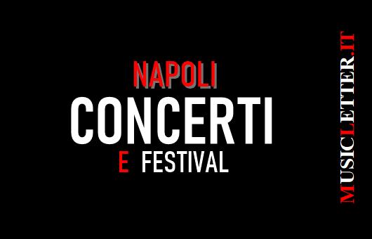 Concerti e festival a Napoli
