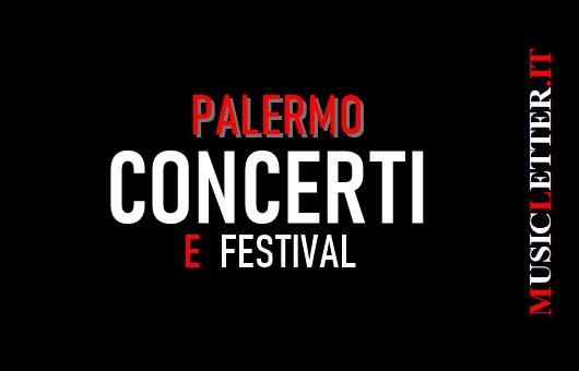 Concerti e festival a Palermo