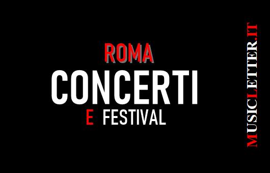 Concerti e festival a Roma