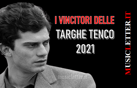 I vincitori delle Targhe Tenco 2021