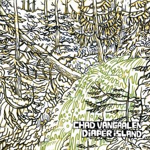 Chad-VanGaalen-Diaper-Island.jpg
