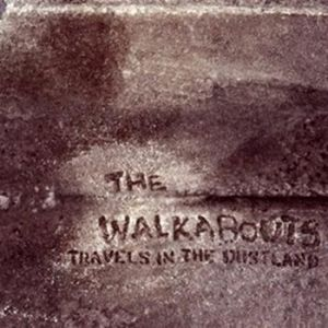 TheWalkabouts-Travels-In-The-Dustland.jpg