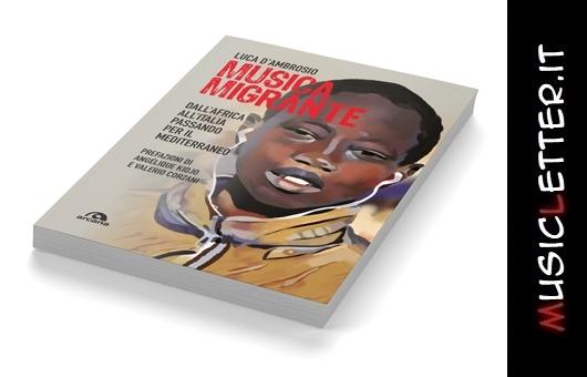 Musica migrante, il libro, rinviate le date di marzo