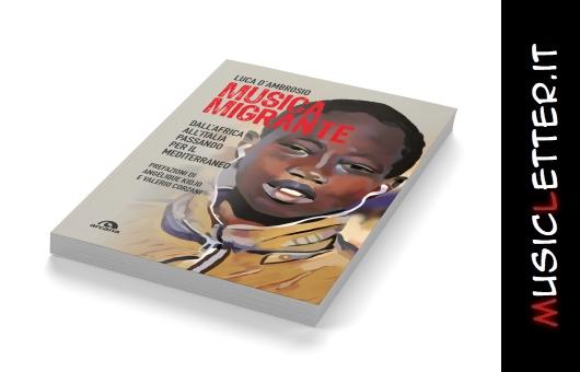 A Sora e Roma le prime due presentazioni del libro Musica migrante